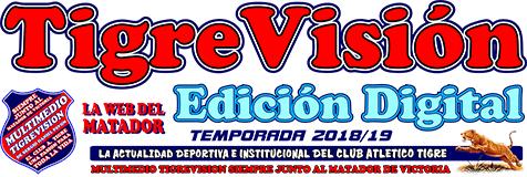 TigreVisión Edición Digital – La WEB del Matador!!!